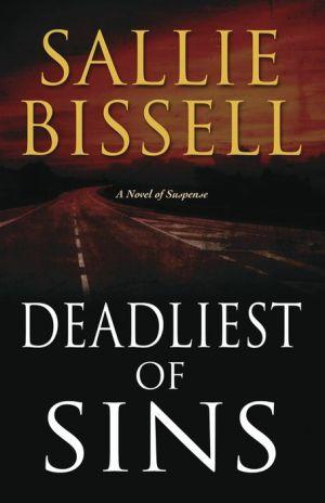Deadliest of Sins: A Novel of Suspense
