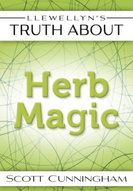 Llewellyn's Truth About Herb Magic