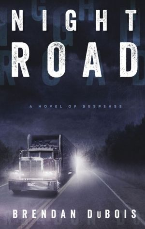 Night Road: A Novel of Suspense