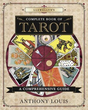 Llewellyn's Complete Book of Tarot: A Comprehensive Resource