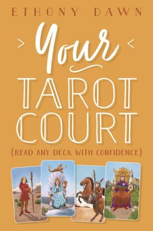 Book Your Tarot Court: Read Any Deck With Confidence