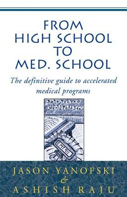 From High School to Med School: The Definitive Guide to Accelerated Medical Program