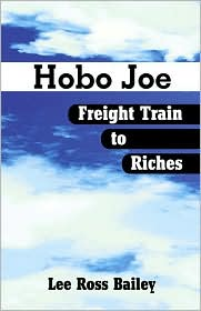 Hobo Joe Freight Train to Riches
