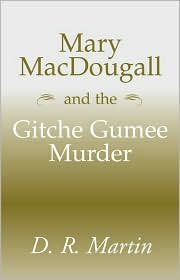 Mary Macdougall and the Gitche Gumee Murder