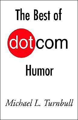 The Best of Dot COM Humor