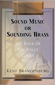 Sound Music or Sounding Brass
