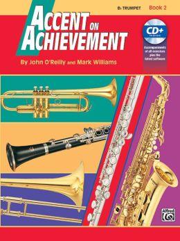 Accent on Achievement, Bk 2: B-Flat Trumpet, Book & CD