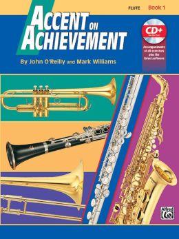 Accent on Achievement, Bk 1: Flute, Book & CD