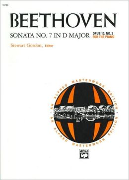 Beethoven: Sonata No. 7 in D Major - Opus 10, No. 3 for the Piano (Alfred Masterwork Edition Series)