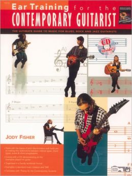 Ear Training for the Contemporary Guitarist: Book & CD
