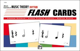 Essentials of Music Theory: Rhythm Flash Cards, Flash Cards