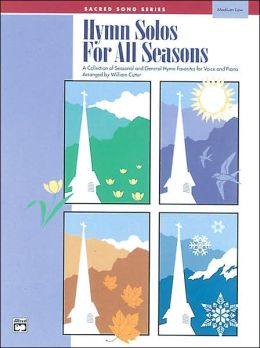 Hymn Solos for All Seasons: Medium Low Voice