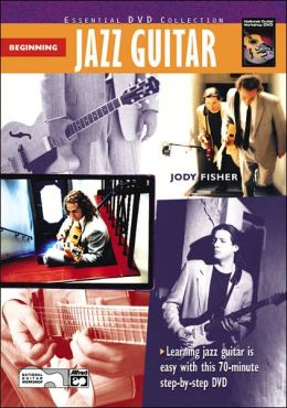 Complete Jazz Guitar Method: Beginning Jazz Guitar, DVD