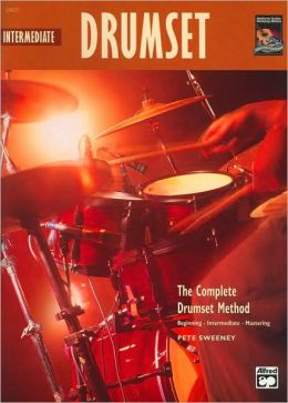 Complete Drumset Method: Intermediate Drumset , Book & CD