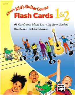 Kid's Guitar Course Flash Cards 1 & 2: Flash Cards