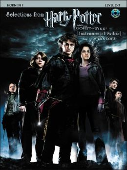 Selections from Harry Potter and the Goblet of Fire: Horn in F, Book & CD