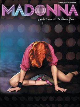 Madonna -- Confessions on a Dance Floor: Piano/Vocal/Chords