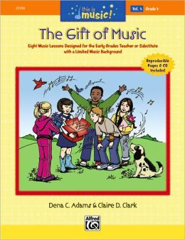 This Is Music!, Vol 5: The Gift of Music, Book & CD