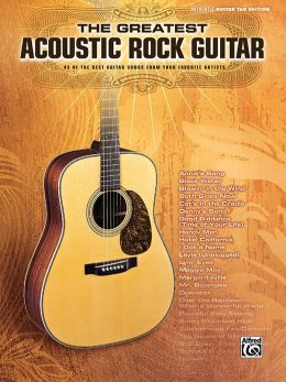 The Greatest Acoustic Rock Guitar: Authentic Guitar TAB