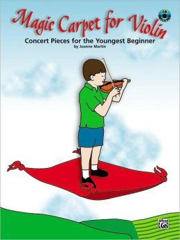 Magic Carpet for Violin: Concert Pieces for the Youngest Beginners
