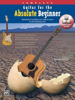 Guitar for the Absolute Beginner, Complete: Book & DVD (Sleeve)