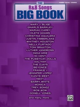 The R&B Songs Big Book: Piano/Vocal/Chords