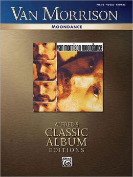 Van Morrison -- Moondance: Piano/Vocal/Chords