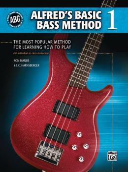 Alfred's Basic Bass Method, Bk 1