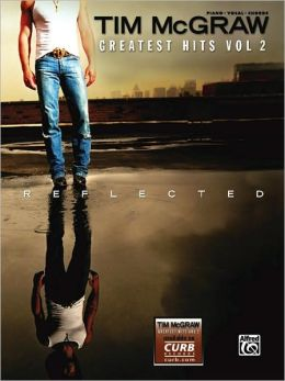 Tim McGraw -- Greatest Hits, Vol 2: Piano/Vocal/Chords