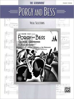 Porgy and Bess (Vocal Selections): Piano/Vocal