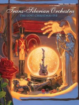 Trans-Siberian Orchestra -- The Lost Christmas Eve: Piano/Vocal/Chords