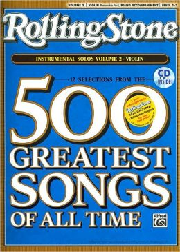 Selections from Rolling Stone Magazine's 500 Greatest Songs of All Time (Instrumental Solos for Strings), Vol 2: Violin, Book & CD