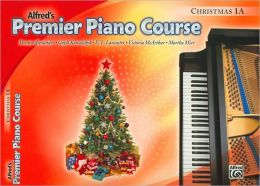 Alfred's Premier Piano Course: Christmas Book 1A