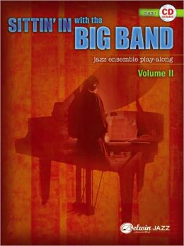 Sittin' In with the Big Band, Vol 2: Piano, Book & CD