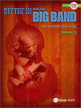 Sittin' In with the Big Band, Vol 2: Bass, Book & CD