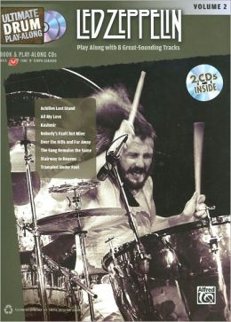 Ultimate Drum Play-Along Led Zeppelin, Vol 2: Authentic Drum, Book & 2 CDs