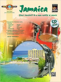 Drum Atlas Jamaica: Your passport to a new world of music, Book & CD