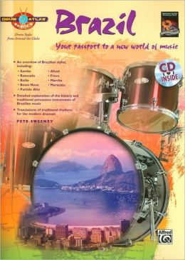 Drum Atlas Brazil: Your passport to a new world of music, Book & CD