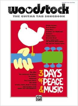 Woodstock -- The Guitar TAB Songbook