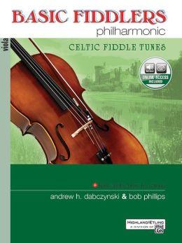 Basic Fiddlers Philharmonic Celtic Fiddle Tunes: Viola