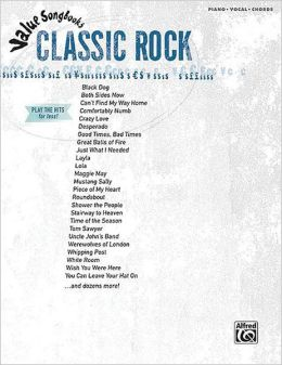 Value Songbooks -- Classic Rock: Piano/Vocal/Chords
