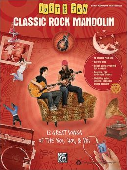Just for Fun: Classic Rock Mandolin (Just for Fun Series)