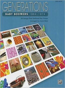 Generations: Baby Boomers 1964-1974 (Big Note)