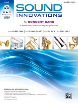 Sound Innovations for Concert Band, Bk 1: A Revolutionary Method for Beginning Musicians (Bassoon), Book, CD & DVD