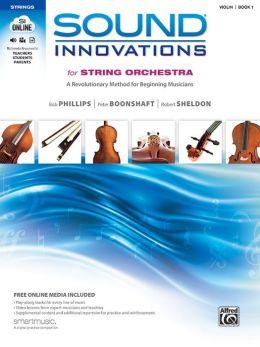 Sound Innovations for String Orchestra, Bk 1: A Revolutionary Method for Beginning Musicians (Violin), Book, CD & DVD