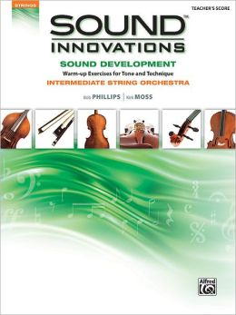 Sound Innovations for String Orchestra -- Sound Development: Conductor's Score