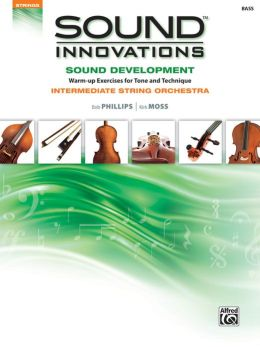 Sound Innovations for String Orchestra -- Sound Development: Bass
