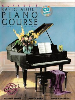 Alfred's Basic Adult Piano Course Lesson Book, Bk 3: Book & CD