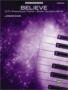 Believe (Winter Olympics 2010): CTV Promotional Theme (Piano Solo), Sheet