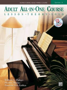 Alfred's Basic Adult All-in-One Course, Bk 3: Lesson * Theory * Technic, Book & CD